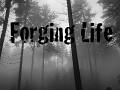 Forging Life