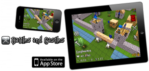 Battles And Castles - now on the App Store!
