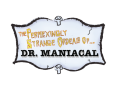 Perplexingly Strange Ordeals of Doctor Maniacal