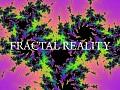 Fractal Reality
