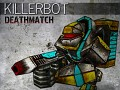 KillerBot Deathmatch