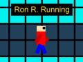 Ron R. Running