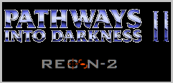 Pathways into Darkness 2 title card