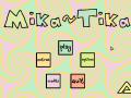 Mika~Tika