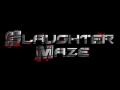 Slaughter Maze