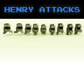 Henry Attacks