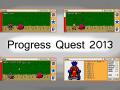 Progress Quest  2013