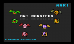 Anki bat monsters