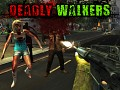 Deadly Walkers