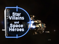 Star Villains and Space Heroes