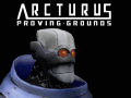 Arcturus Proving Grounds