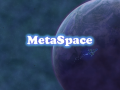 MetaSpace