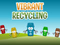 Vibrant Recycling