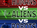Humans vs Aliens vs Robots