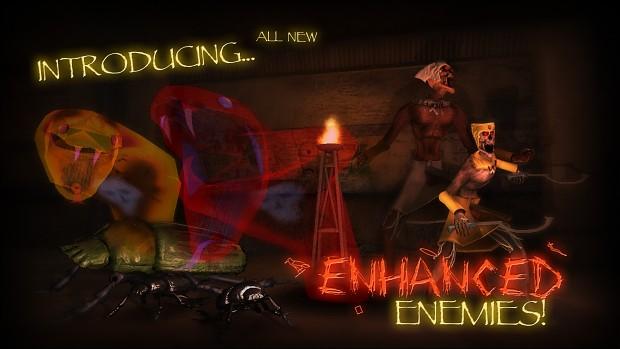 Enhanced Enemies