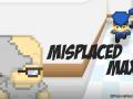 Misplaced Max