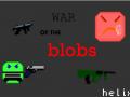War of The Blobs