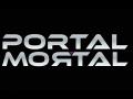 Portal Mortal