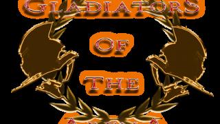 Gladiators of the Arena [GOTA]