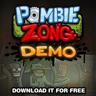 Pombie Zong Demo!