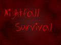 Nightfall Survival