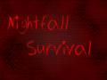 Nightfall Survival