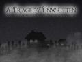 A tragedy unwritten