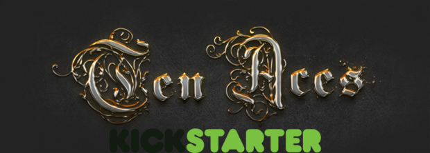 Ten Aces Kickstarter