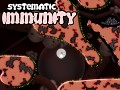 Systematic Immunity