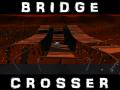 Bridge Crosser