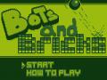 Bots and Bricks