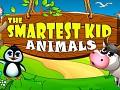 The Smartest Kid: Animals