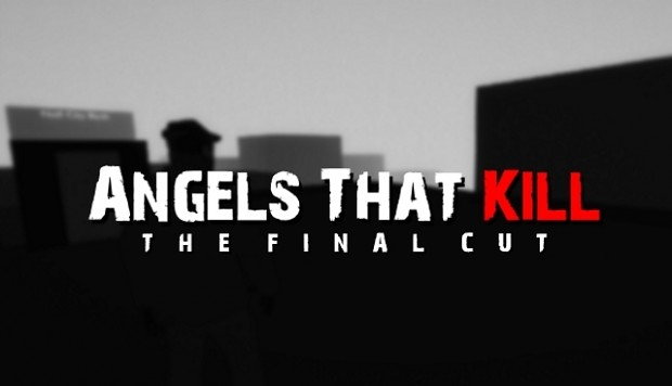 Angels That Kill - The Final Cut