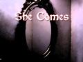 She Comes