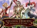 Shadow Heroes: Vengeance In Flames