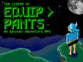 The Legend of Equip Pants