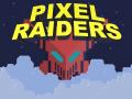 Pixel Raiders