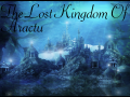 The Lost Kingdom Of Aractu