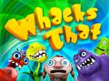 WhacksThat