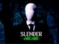Slender -Arcade- (Cancelled)