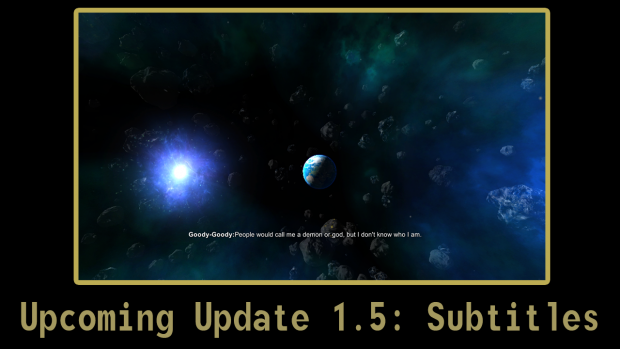 Upcoming Update 1.5 - Subtitles / Localization
