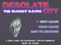 Desolate City: The Bloody Dawn