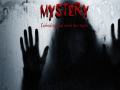 Mystery : Curiosity and seek the truth