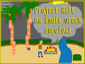 Project Raft - An Indie Shipwreck Survival