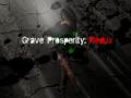 Grave Prosperity: Redux