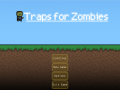 Traps For Zombies