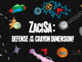 ZaciSa: Defense of the Crayon Dimension!