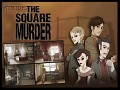 Stride Files: The Square Murder