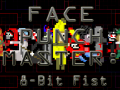 FacePunchMaster: 8-Bit Fist