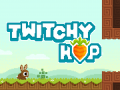 Twitchy Hop